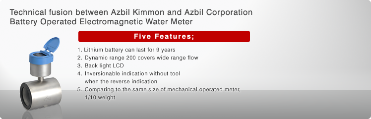 Technical fusion between Azbil Kimmon and Azbil Corporation Battery Operated Electromagnetic Water Meter